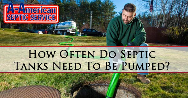 How Often Do Septic Tanks Need To Be Pumped?