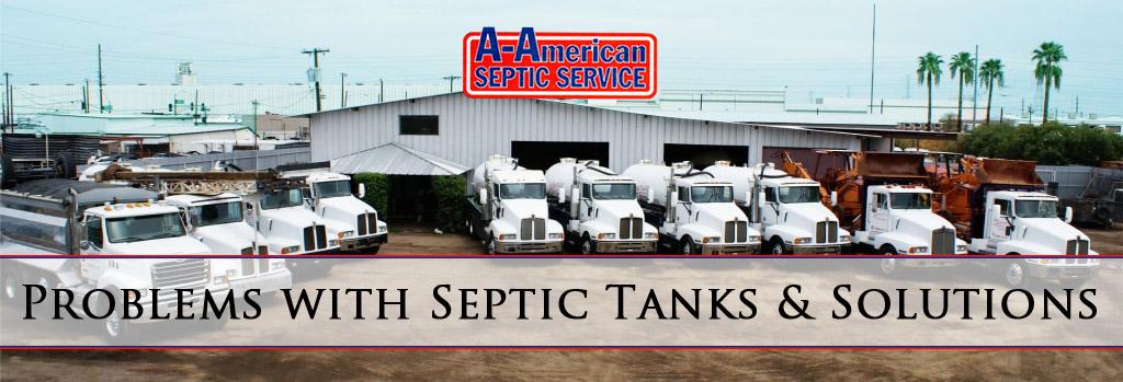 Problems with Septic Tanks & Solutions Phoenix AZ